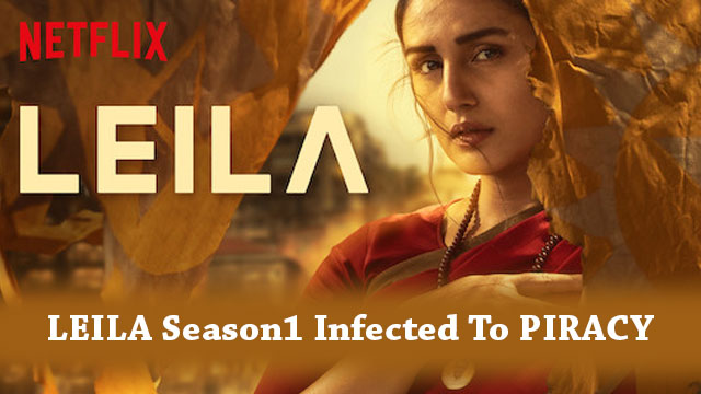 LEILA Season 1 Leaked Online By tamilRockers