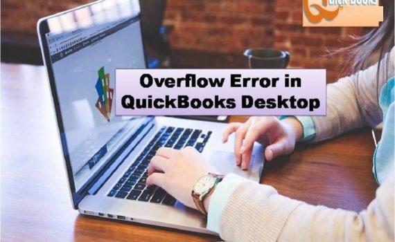 How To Resolve Overflow Errors In Quickbooks Desktop